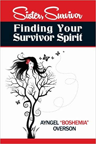 Sister, Survivor: Finding Your Survivor Spirit